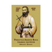 Parintele Arsenie Boca - Grabnic Ajutator - Marturii - Minuni