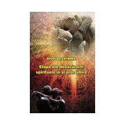 Etape ale desavarsirii spirituale in si prin iubire