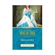 Anne de York. Iubirea pierdută