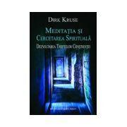Meditatia si cercetarea spirituala