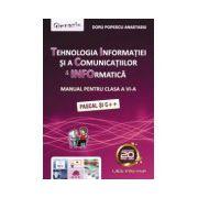 Tehnologia Informatiei si a Comunicatiilor. Manual pentru clasa a VI-a (Pascal si C++)
