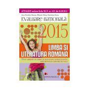 Evaluare Nationala 2015. Limba si literatura romana clasa a 8-a. 70 de teste dupa modelul M.E.N.