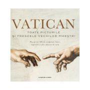 Vatican. Toate picturile şi frescele vechilor maeştri
