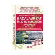 Bacalaureat 2015 in 30 de saptamani - Matematica. M_mate-info