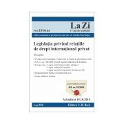 Legislatia privind relatiile de drept international privat. Cod 552. Actualizat la 10.10.2014