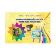 Arte vizuale și abilități practice pentru clasa pregătitoare