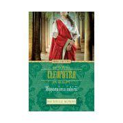 Cleopatra. Moștenirea iubirii