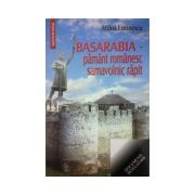 Basarabia, pamant romanesc samavolnic rapit
