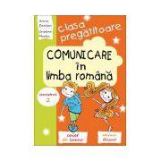 Comunicare în limba română pentru clasa pregătitoare - Caiet de lucru - Semestrul 2