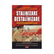 Stalinizare si destalinizare. Evolutii institutionale si impact social