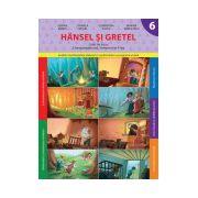 Hansel şi Gretel (Caiet de lucru. Clasa pregătitoare. Semestrul II)