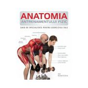 Anatomia antrenamentului fizic