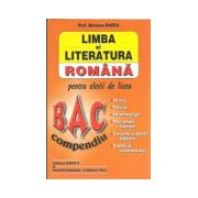 Limba si literatura romana Bac 2015. Compendiu pentru elevii de liceu
