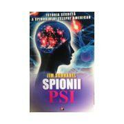 Spionii PSI. Istoria secreta a spionajul telepat american