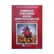 Alimentatia si patogeneza bolilor cardiovasculare