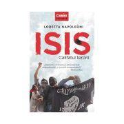 ISIS. Califatul terorii