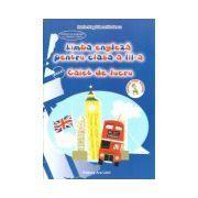 Limba engleza pentru clasa a III-a - Caiet de lucru