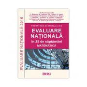 Pregătirea examenului de EVALUARE NAŢIONALĂ 2016 în 25 de săptămâni. Matematică