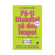 Fa-ti Diabetul tip 2 sa dea inapoi