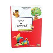 ORA DE LECTURA - CLASA PREGATITOARE