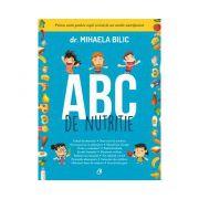 ABC de nutritie - O carte pentru copii scrisa de un medic nutritionist