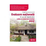 Pregatirea examenului de Evaluare Nationala in 30 de saptamani la LIMBA SI LITERATURA ROMANA 2017
