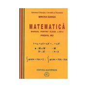 Matematica: Manual pentru clasa a XII-a PROFIL M2 - Mircea Ganga