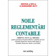 Noile reglementari contabile editia a XIV-a - 4 ianuarie 2017