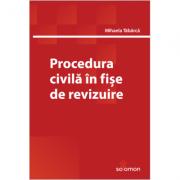 Procedura civilă în fișe de revizuire