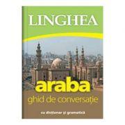 Araba. Ghid De Conversatie Cu Dictionar Si Gramatica