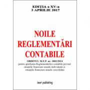 Noile reglementari contabile - editia a XV-a - 3 aprilie 2017
