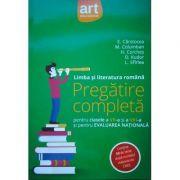 Limba si literatura romana, PREGATIRE COMPLETA, pentru clasele a VII-a si a VIII-a si pentru evaluarea nationala - Contine 50 de teste dupa modelul elaborat de CNEE