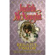Regatul viselor - Judith McNaught