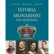 Istoria monarhiei din Romania