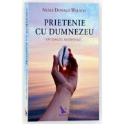 Prietenie cu Dumnezeu (ediție revizuită)