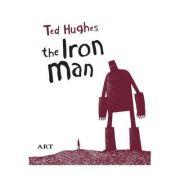 Barbatul de Fier / The Iron Man (Ted Huges)