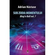 Sub zodia momentului Adrian Nastase