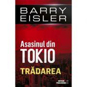 Asasinul din Tokio. Tradarea Barry Eisler