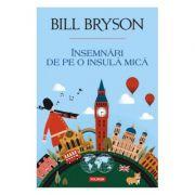 Insemnari de pe o insula mica Bill Bryson