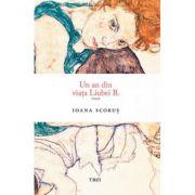 Un an din viața Liubei B. Ioana Scorus