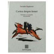 Cartea despre femei - Savatie Bastovoi