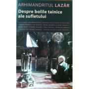 Despre bolile tainice ale sufletului - Lazar Abasidze