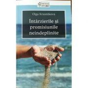 Întârzierile şi promisiunile neîndeplinite - Krasnikova Olga