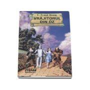 Vrajitorul din Oz - Frank L. Baum