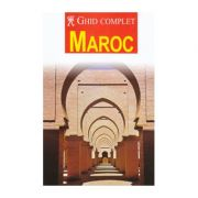 Ghid complet Maroc