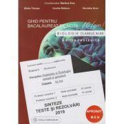 Biologie 2019 clasele 11-12. Ghid pentru bacalaureat de nota 10. Sinteze teste si rezolvari (coord. Stelica Ene)