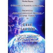Profetia arhanghelului Mihail despre Terra