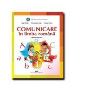 Comunicare in limba romana. Manual pentru clasa I Rodica Chiran, Olga Piriiala, Mihaela Ada Radu
