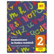 Evaluarea națională la finalul clasei a II-a. Comunicare în LIMBA ROMÂNĂ. Teste și bareme