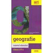 GEOGRAFIE. Clasa a VI-a. Caietul elevului